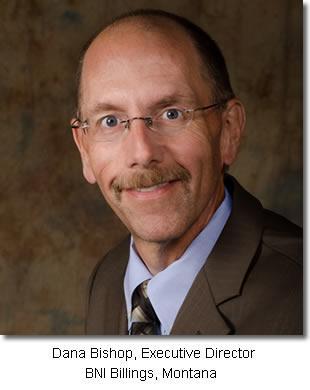 Dana Bishop Executive Directors BNI Billings Montana Region
